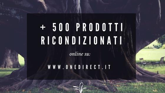 + di 500 prodotti ricondizionati online